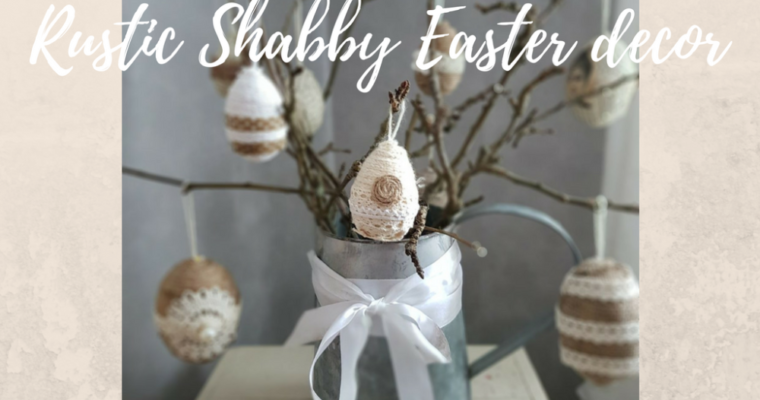 Rustic Shabby Easter decor
