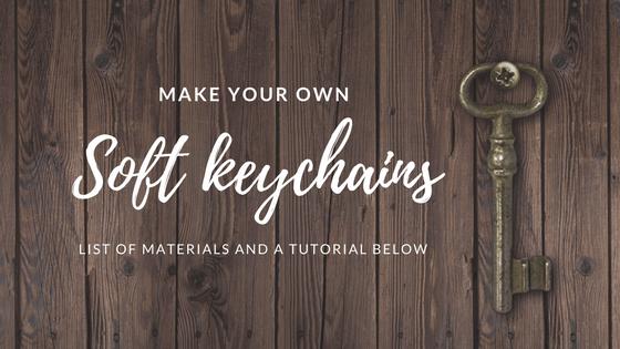 Soft DIY keychains